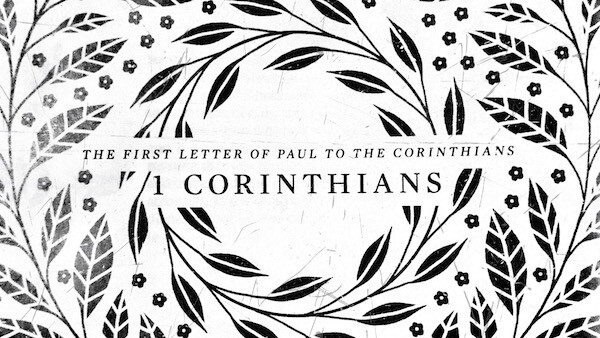Series: 1st Letter to the Corinthians