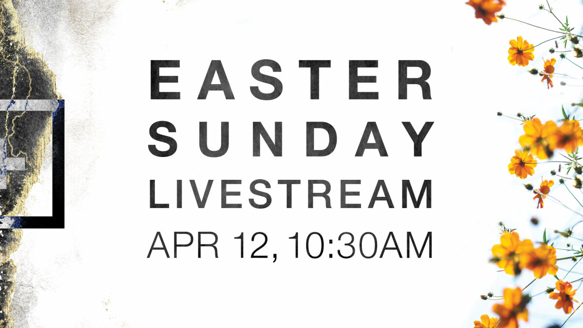 Easter Sunday Livestream