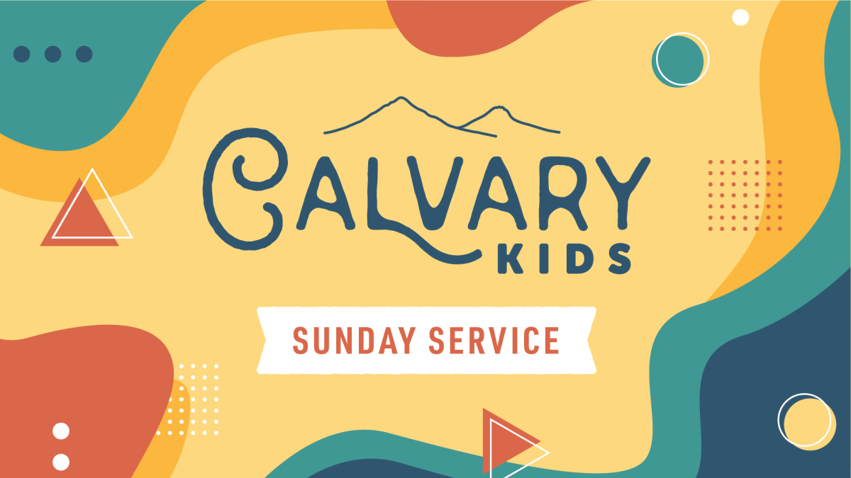 Calvary Kids - Sunday Service