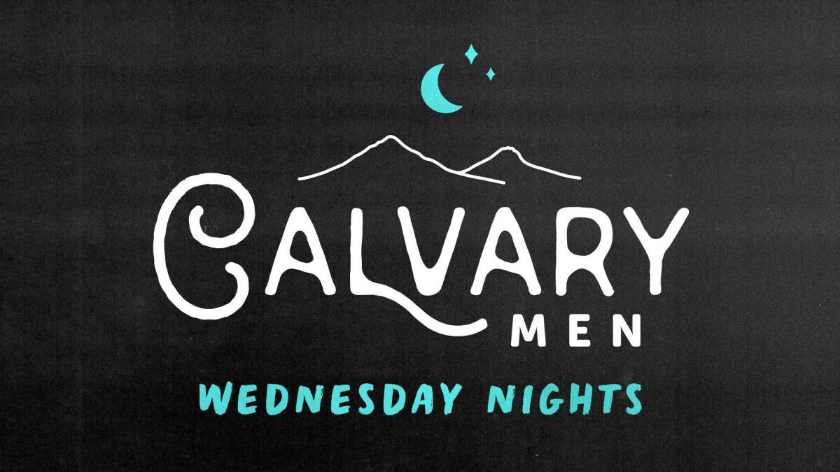 Calvary Men - Wednesday Nights