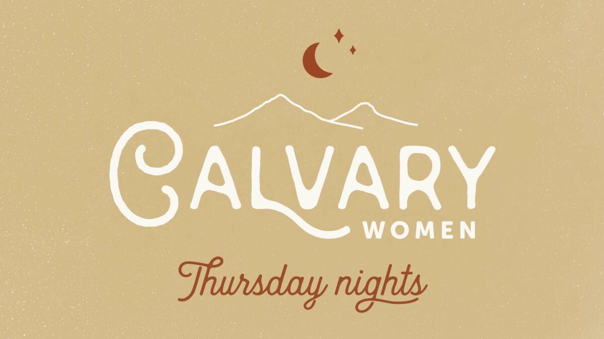 Calvary Women –Thursday Nights